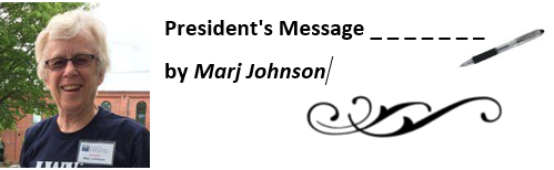 President's Message.... by Marj Johnson (with headshot & swirl)