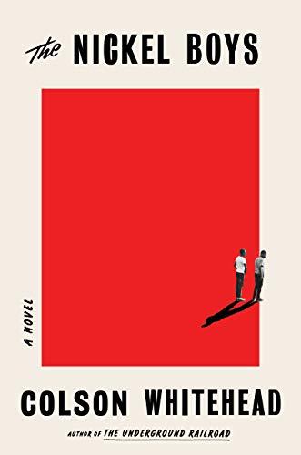 Book Cover - The Nickel Boys: A Novel