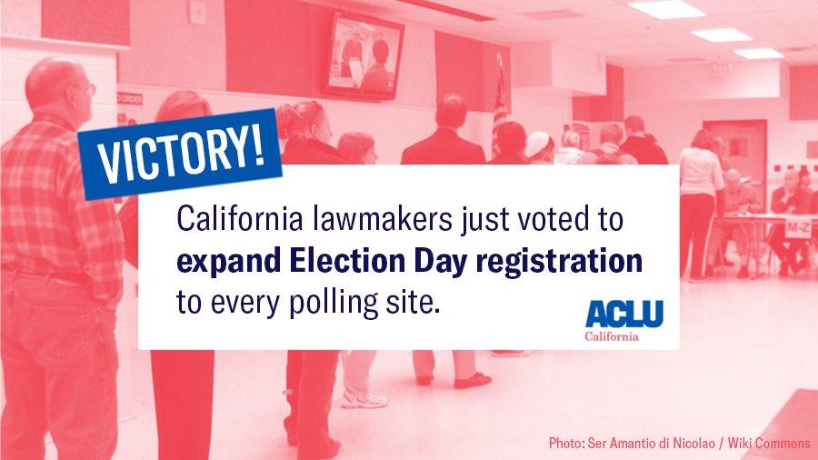 Election Day Voter Registration, same day reg, voting, California SB72, ACLU CA, LWVC