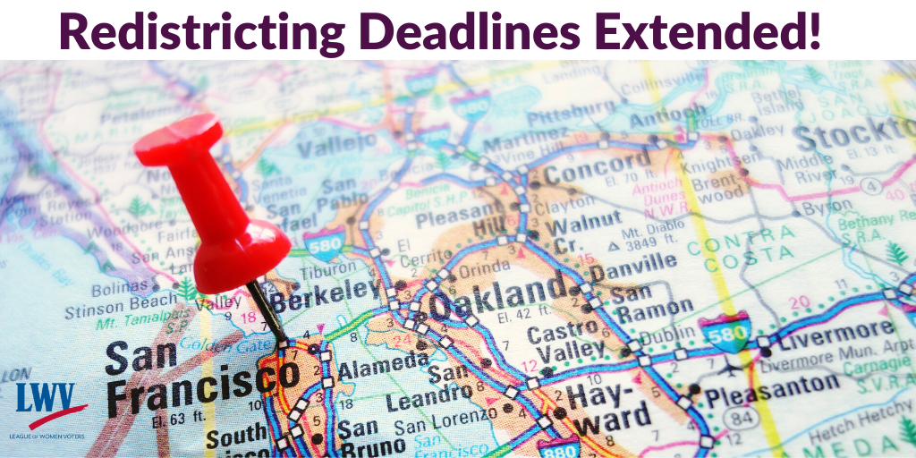 redistricting deadlines extended in California