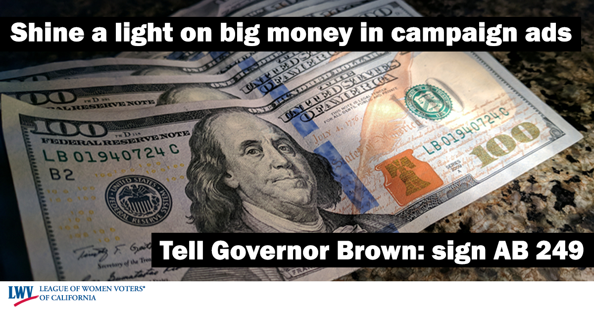 Tell Gov Brown to sign ab 249 the disclose act