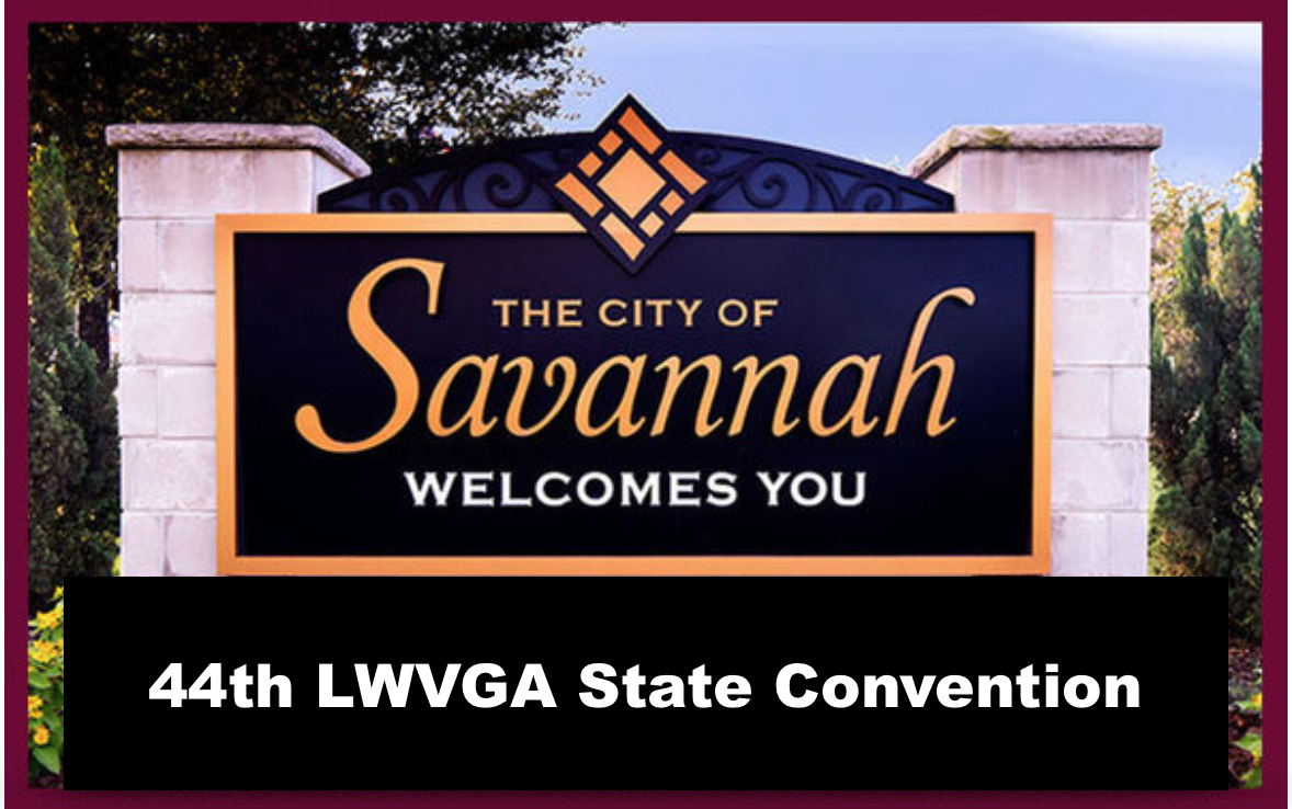 LWVGA, LWVGA Convention, 2019 Convention, LWVGA State Convention 2019
