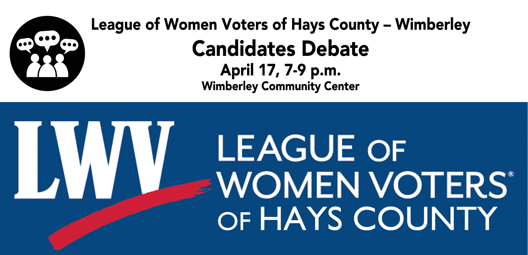 poster League of Women Voters of Hays County – Wimberley Candidates Debate
