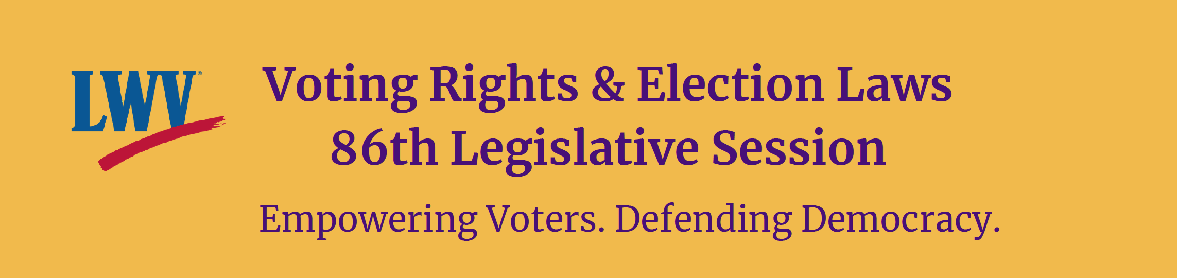 Banner LWVTX Voting Rights and Election Law Priorities for 86th Legislative Session