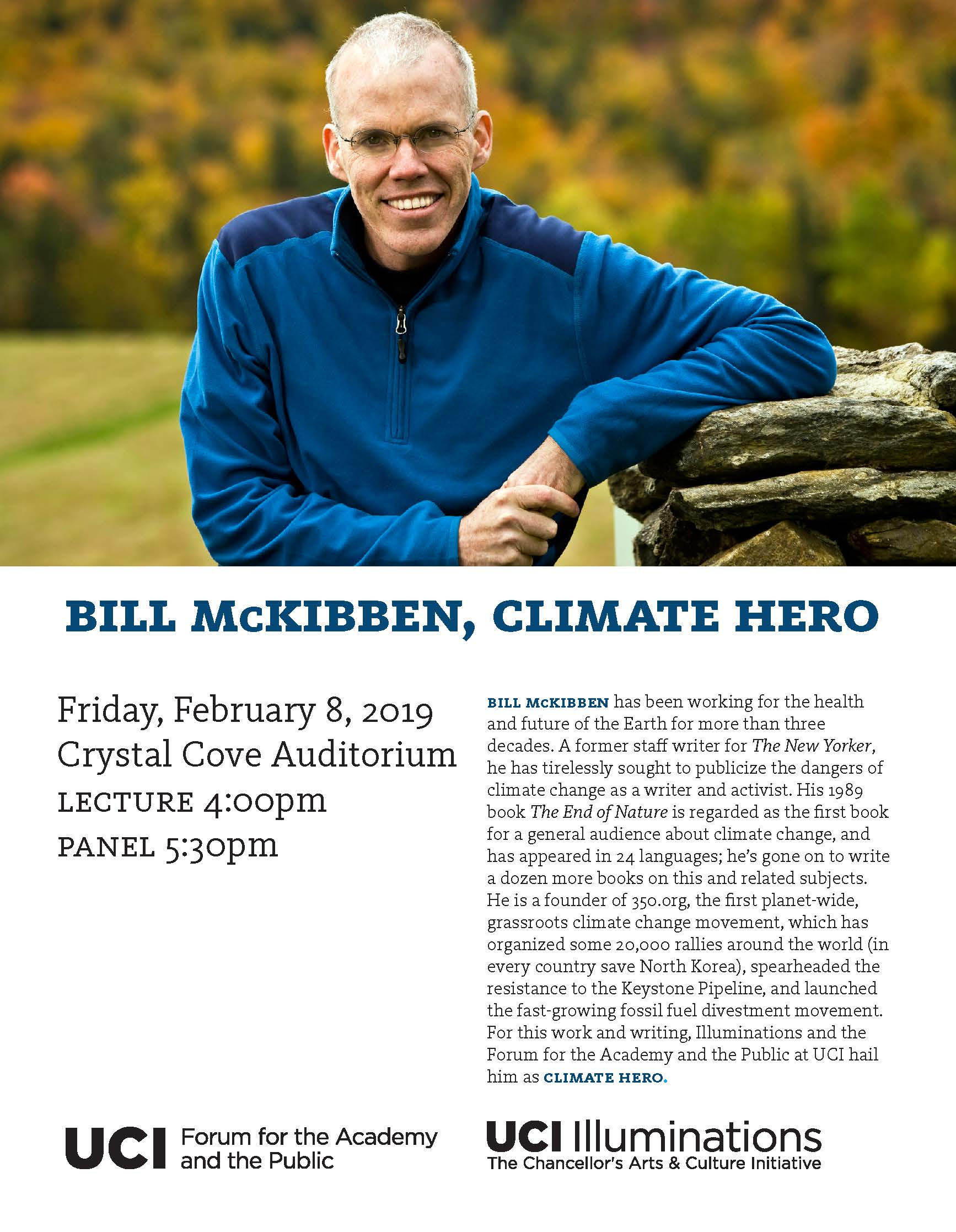 Bill McKibben - at UCI Feb. 8-9. Free, but need to RSVP