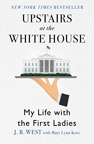 Upstairs at the White House: My Life with the First Ladies book cover