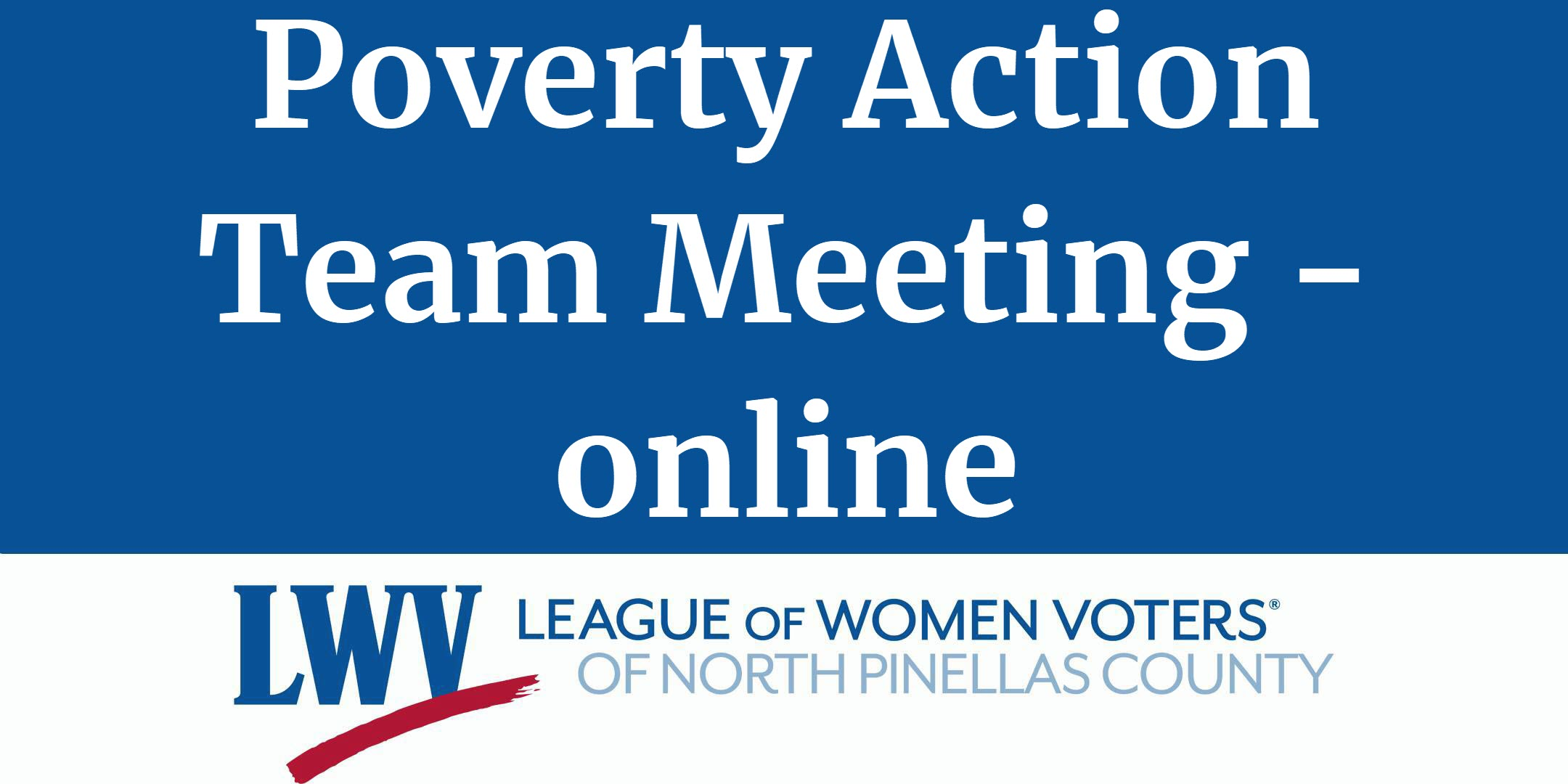 LWV Florida Poverty Action Team Meeting