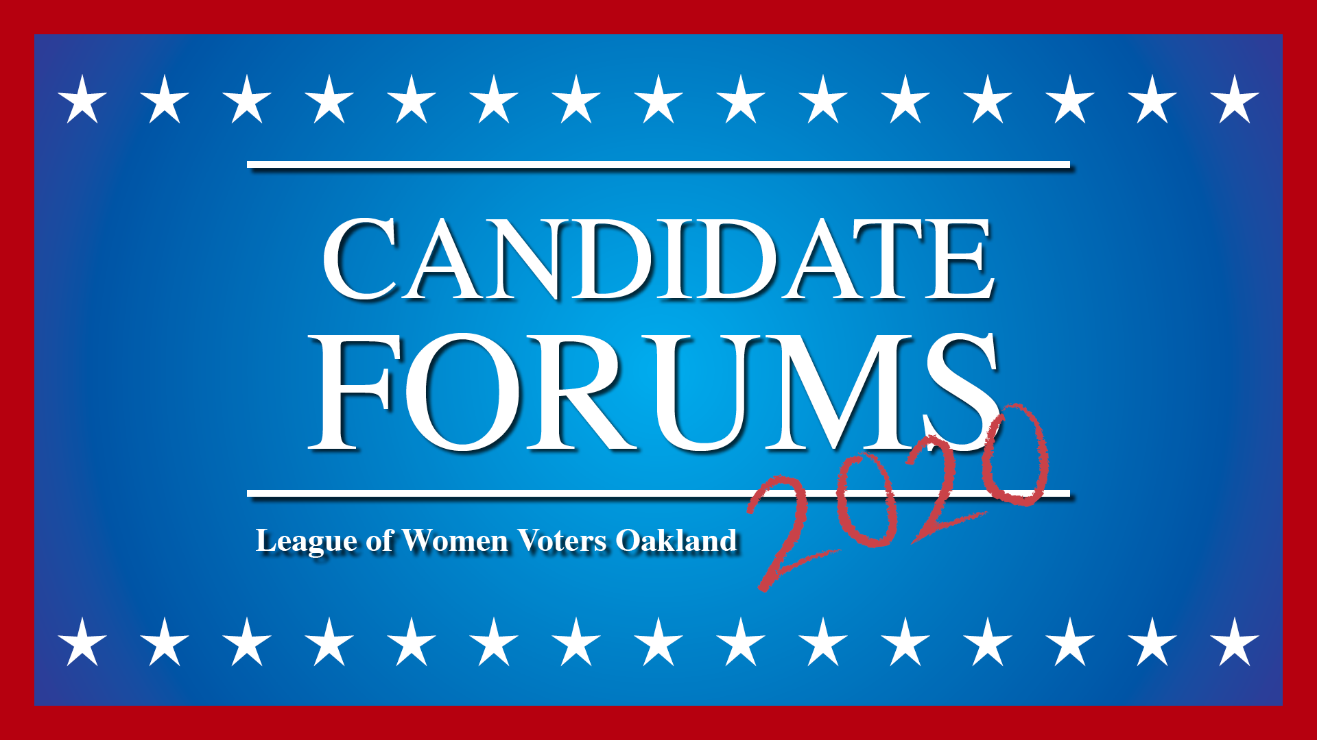 """image that displays the text, """"Candidate Forums, League of Women Voters Oakland, 2020"""""""