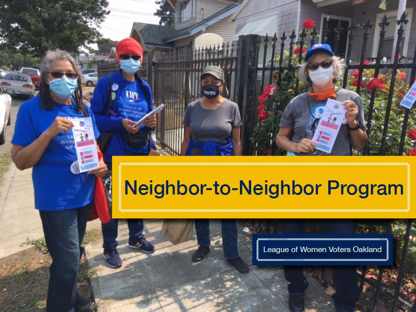 Neighbor to Neighbor Program, League of Women Voters Oakland