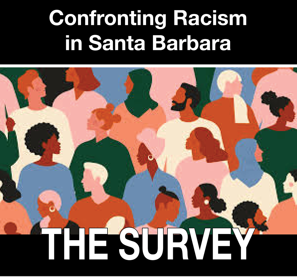 Confronting Racism in Santa Barbara: The Survey