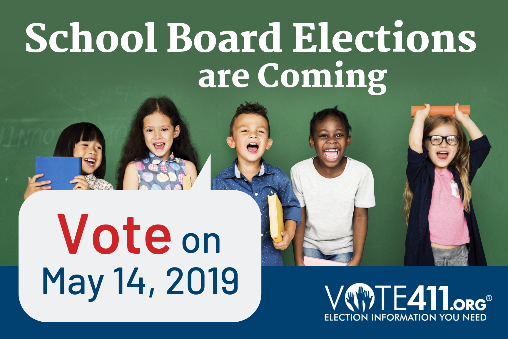 School board election are coming.  Vote on May 14th