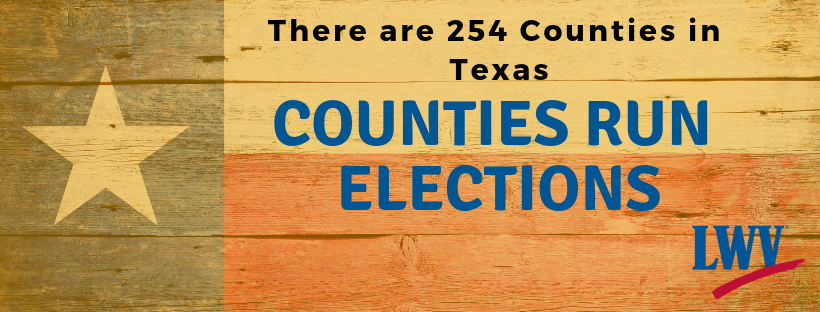Texas Flag. Counties run elections