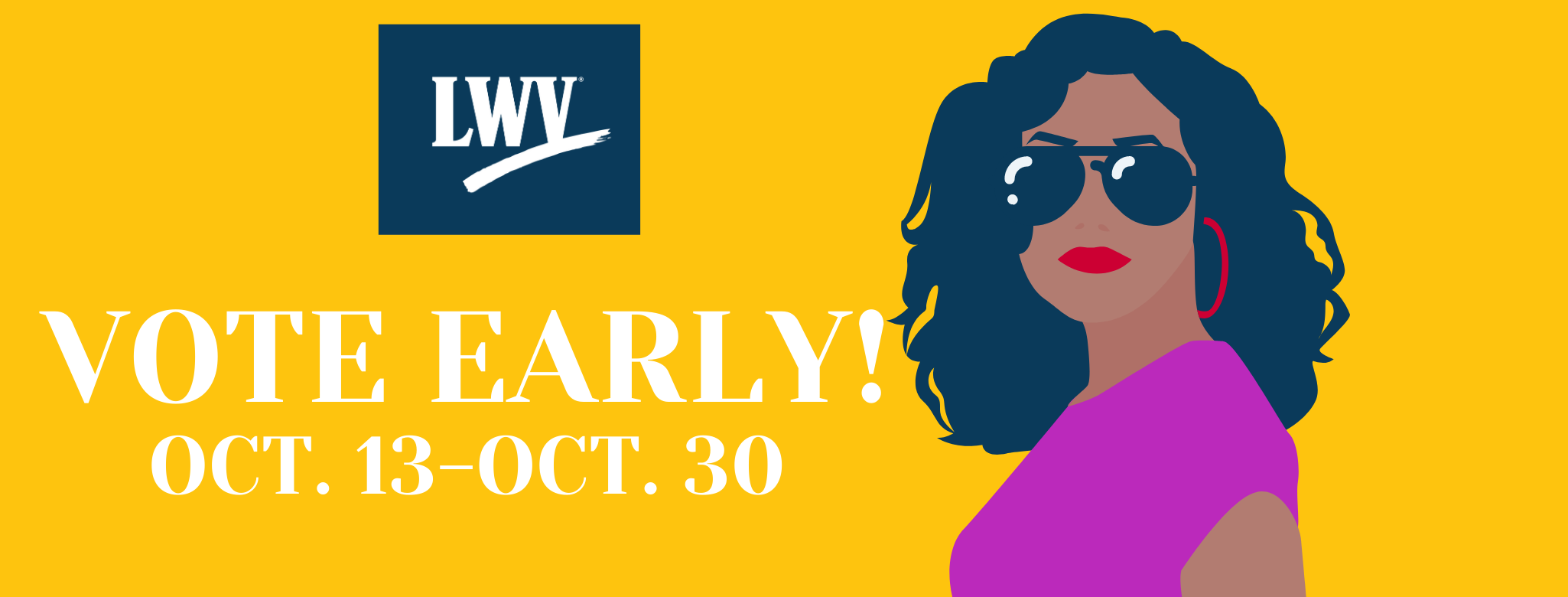 "graphic with woman ""vote early Oct. 13-Oct. 30"""