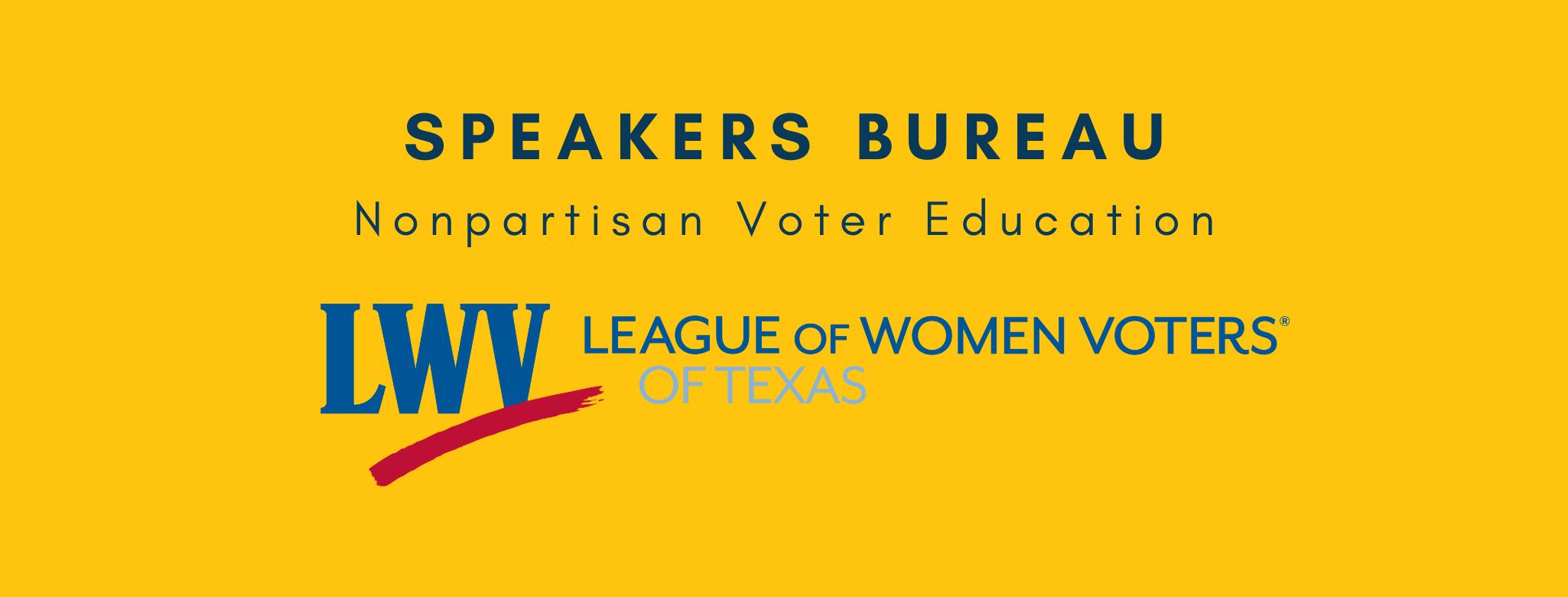 Speakers Bureau; nonpartisan voter education