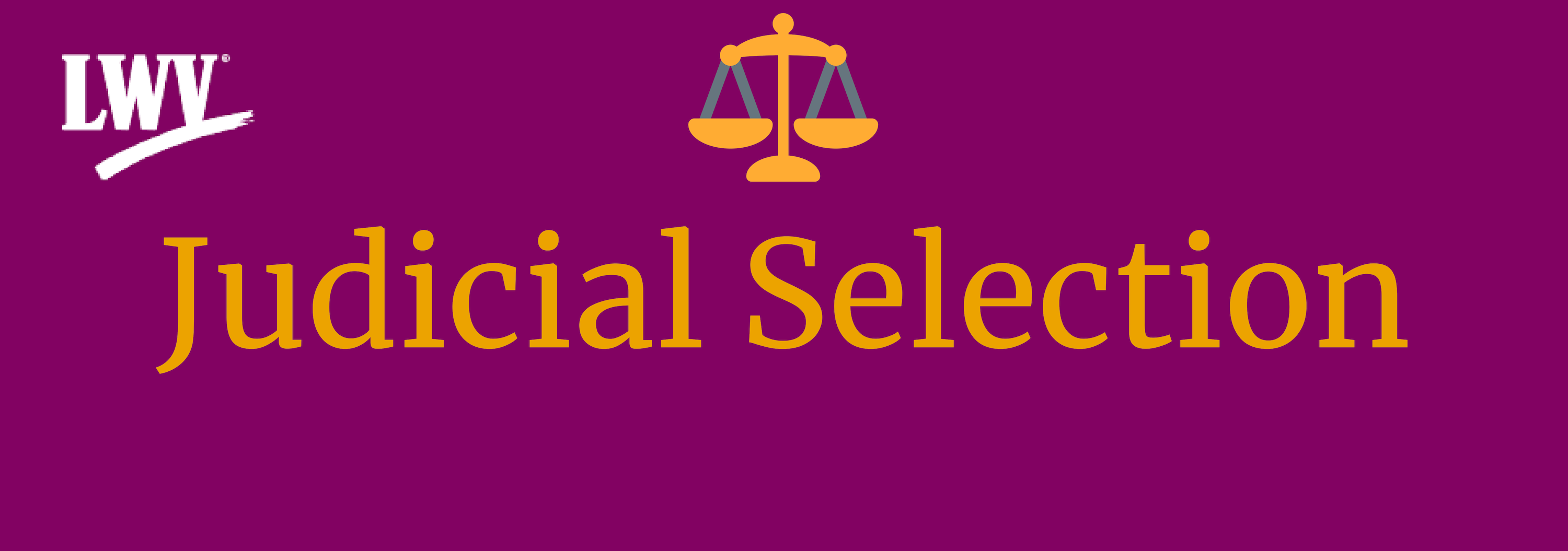 Judicial Selection with scales