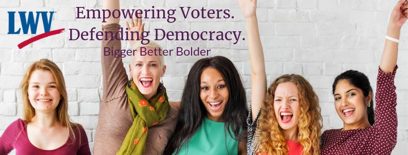 Cheering Women Empowering Voters Defending Democracy