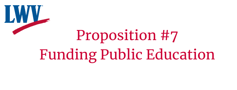 Prop. 7 Funding Public Education