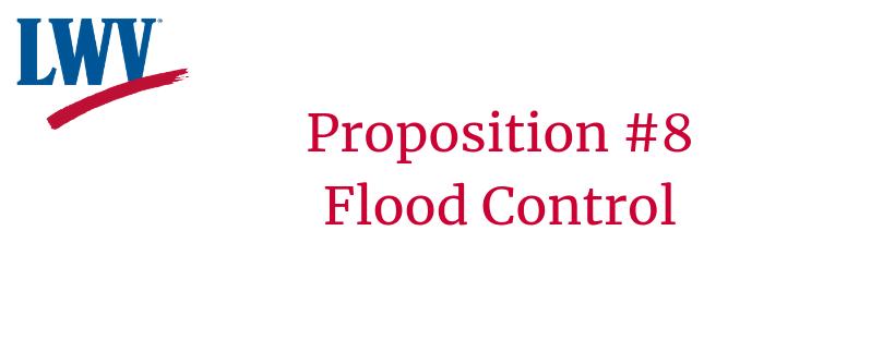 Prop #8 Flood Control