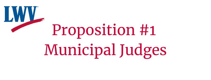 Proposition #1 Municipal Judges