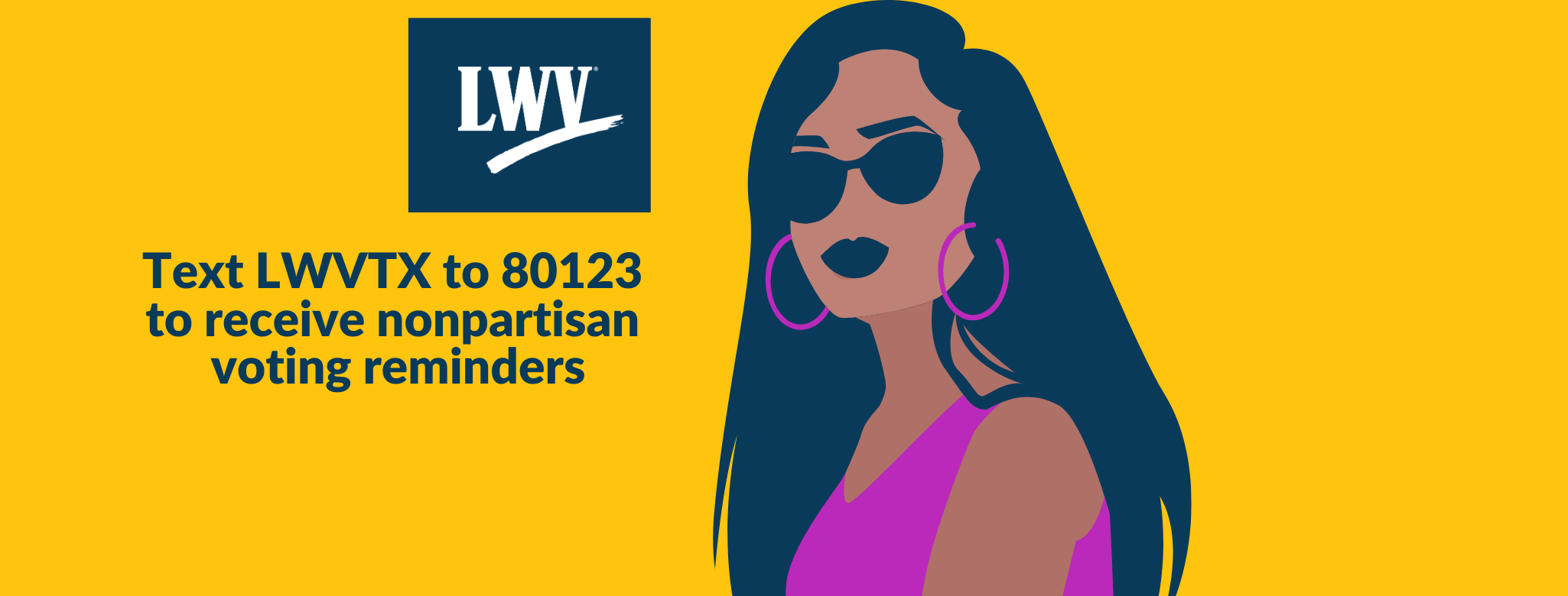 Get voting reminders! Texas LWVTX to 80123