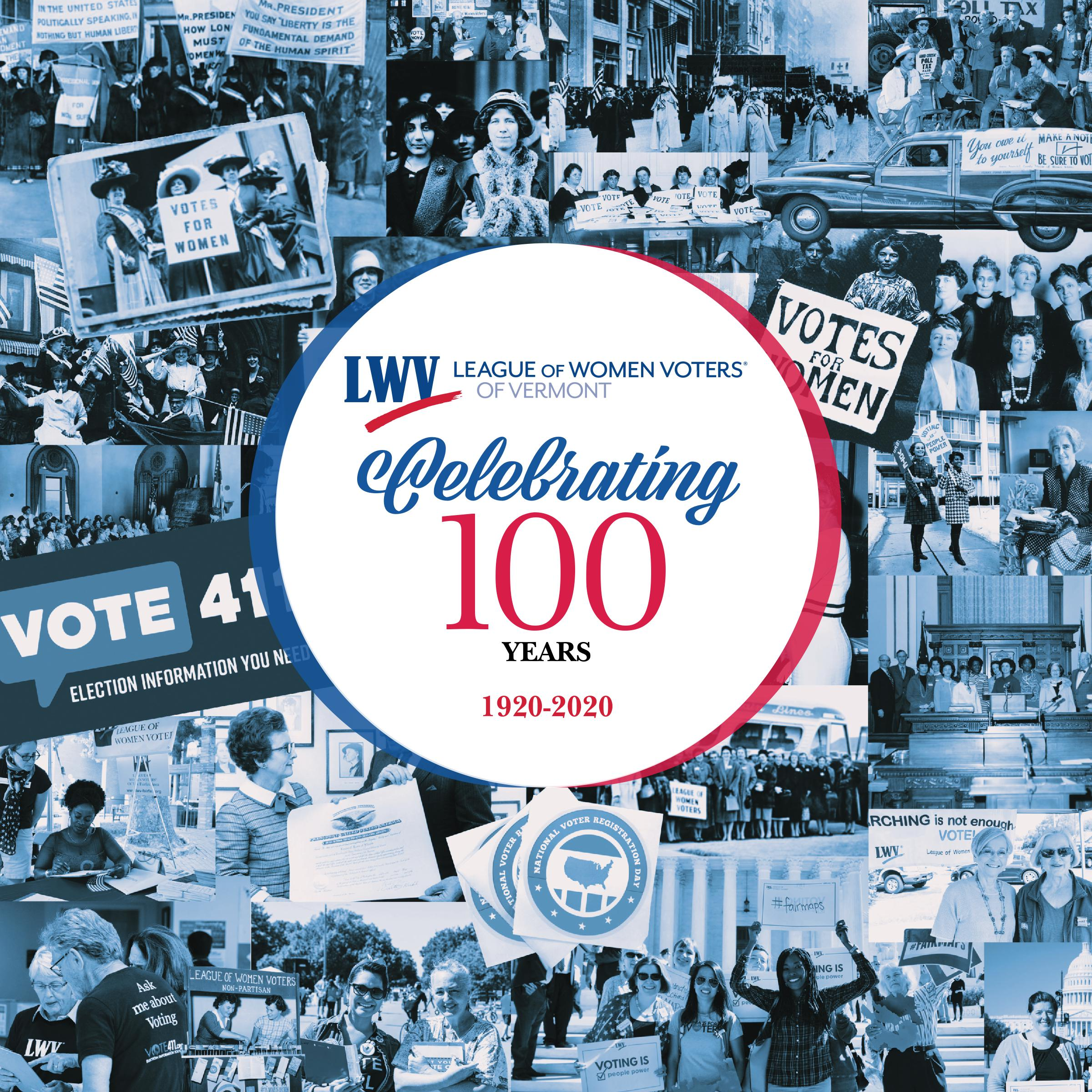 League of Women Voters of Vermont Celebrating 100 Years