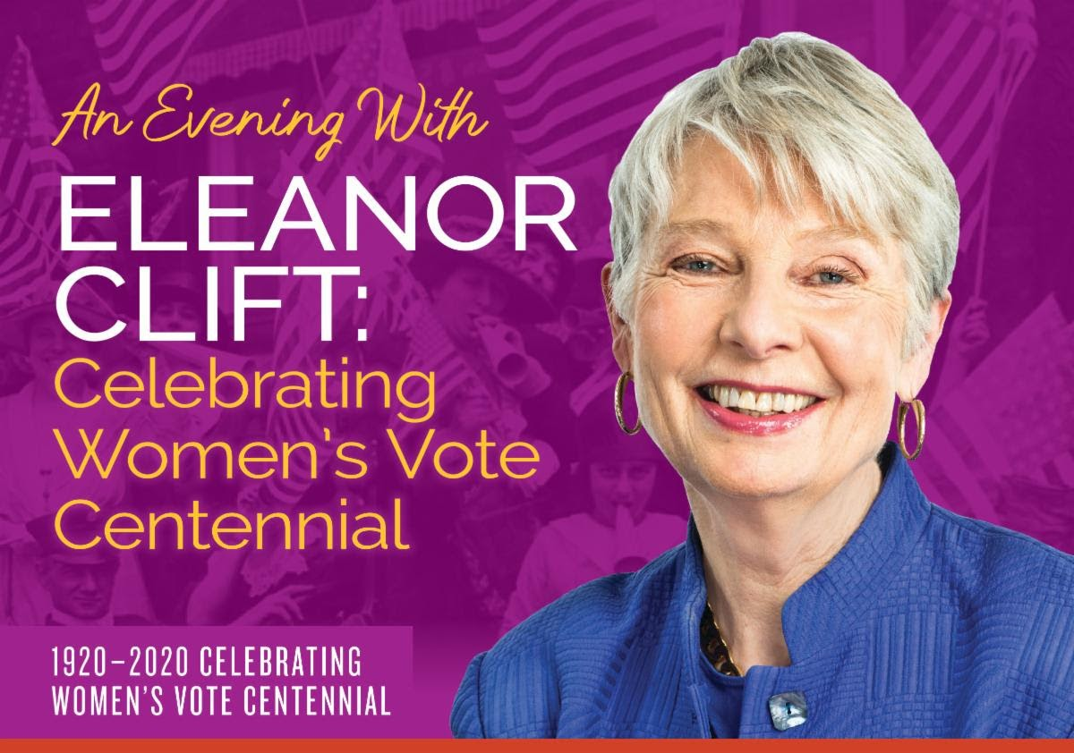 "A light purple graphic with the following text: ""An evening with Eleanor Clift: Celebrating Women's Vote Centennial. 1920-2020 Celebrating Women's Vote Centennial."" On the right, there is a headshot of Eleanor Clift."