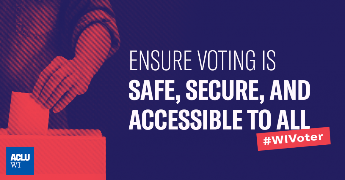 """Blue rectangular graphic with a person submitting a ballot on the left, and text on the right that reads, """"ENSURE VOTING IS SAFE, SECURE, AND ACCESSIBLE TO ALL #WIVoter"""""""