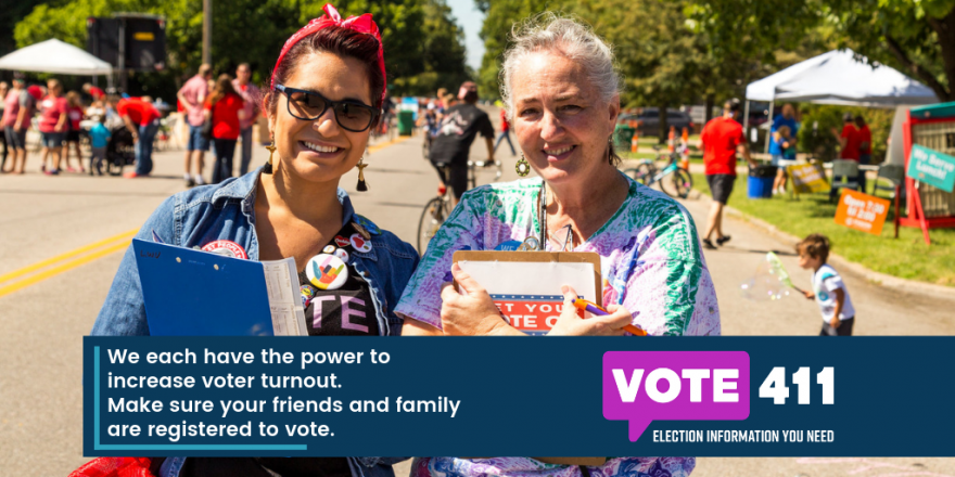 We each have the power to increase voter turnout. Make sure your friends and family are registered to vote.