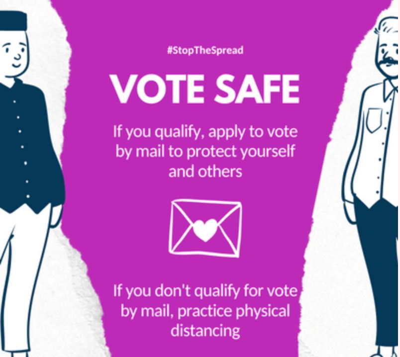 Vote safe. Vote by Mail