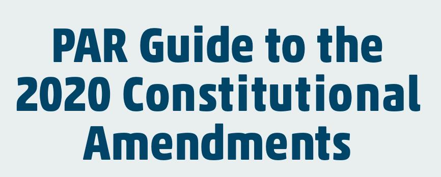 PAR 2020 Constitutional Amendment Guide