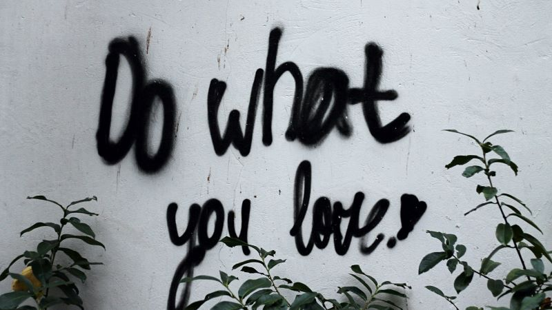 """Graffiti on Wall """"Do What You Love"""""""