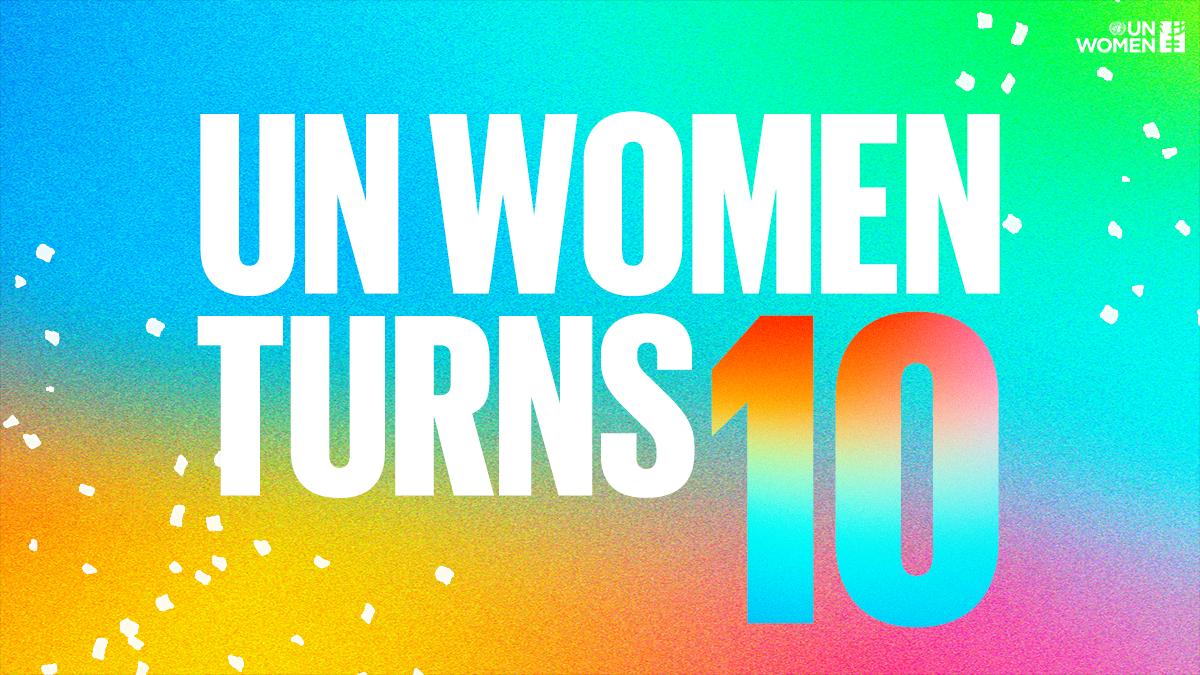 UN Women Turns Ten