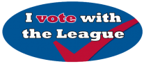 I Vote with the League