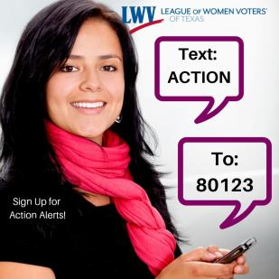 Woman with Sign up for Action Alerts Texas Action to 80123