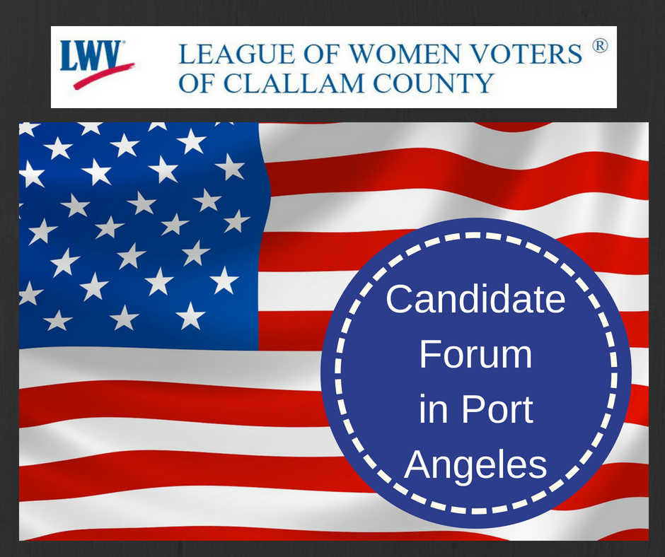 flag with text candidate forum in Port Angeles