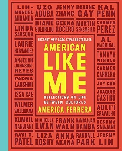 American Like Me (2018) by America Ferrera Book Cover