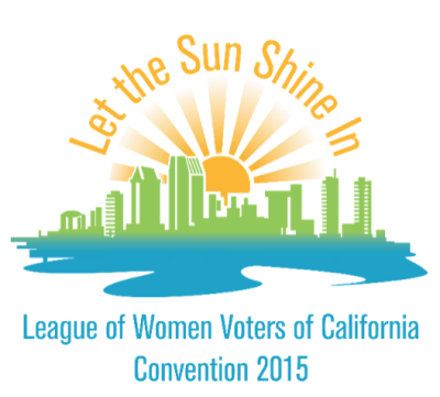 Let the Sun Shine In: League of Women Voters of California Convention 2015