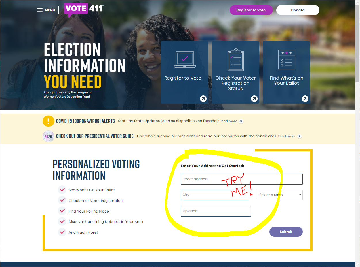 "VOTE411.org home page is shown, with ""Try Me!"" scrawled atop the ""Enter Your Address"" form"
