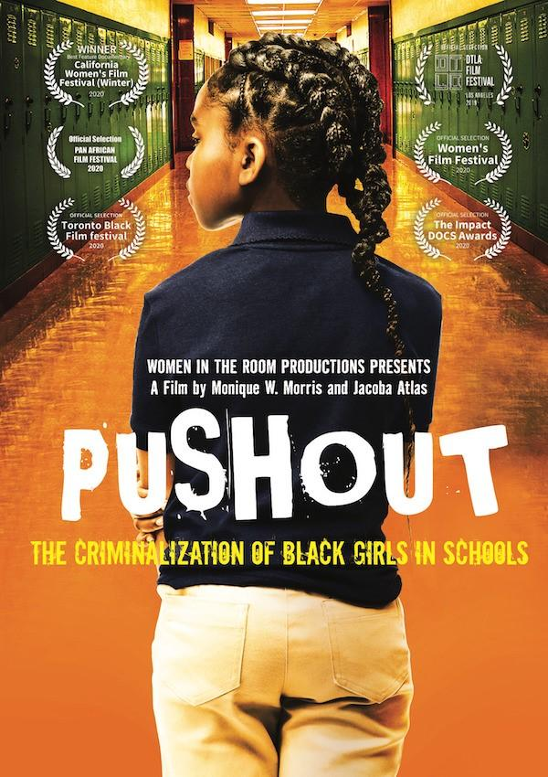 Pushout: The Criminalization of Black Girls in Schools (2019) DVD Cover