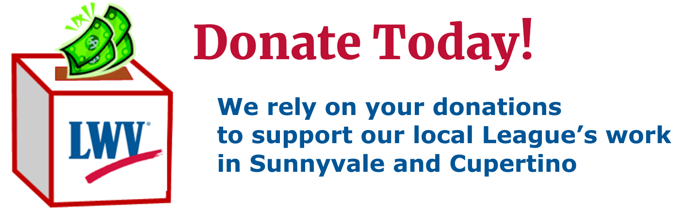 Donate Today to the Cupertino-Sunnyvale League of Women Voters