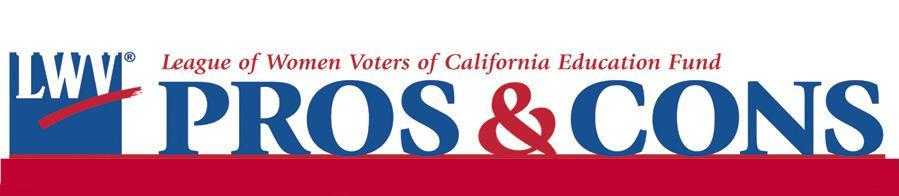 Pros and Cons on the ballot measures, California, voting, voter guides, propositions