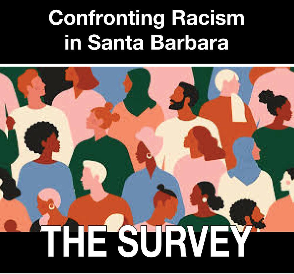 Confronting Racism in Santa Barbara: The Survey