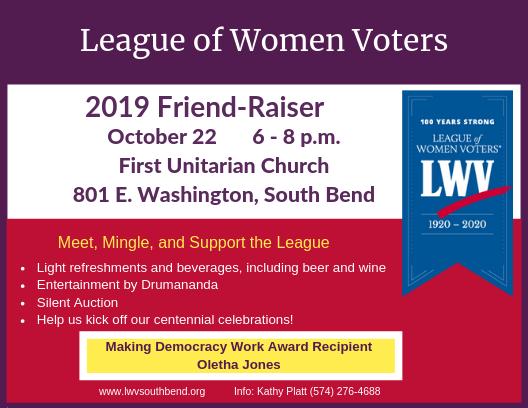 2019 Friend-Raiser Invitation Oct 22, 6-8pm, First Unitarian Church, 801 E. Washington, South Bend,