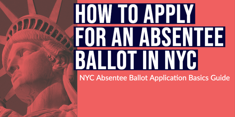 How to Apply for an Absentee Ballot in NYC