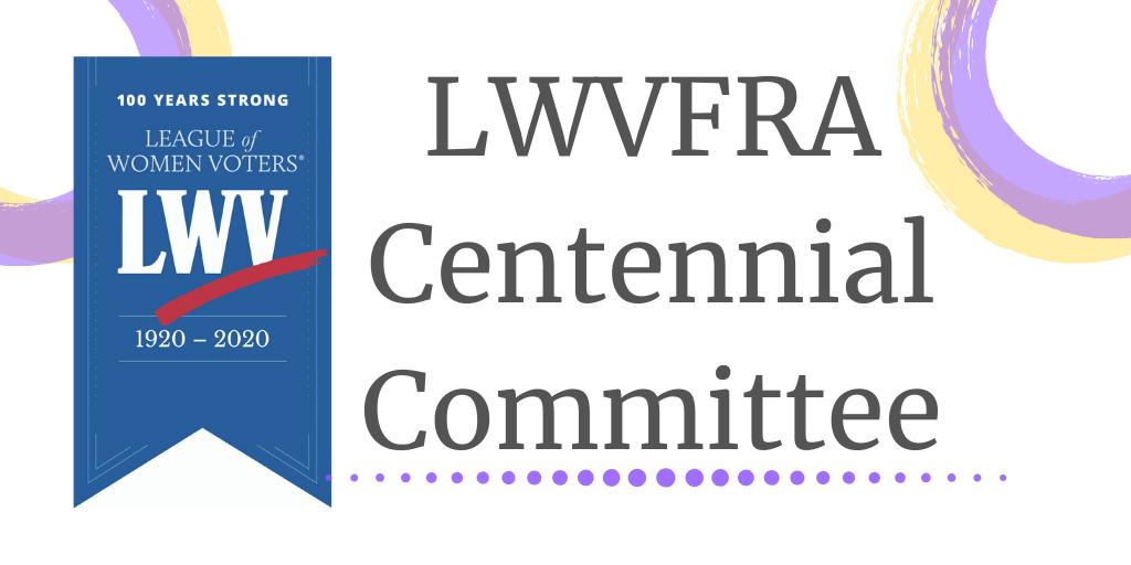 LWVFRA Centennial Committee Logo