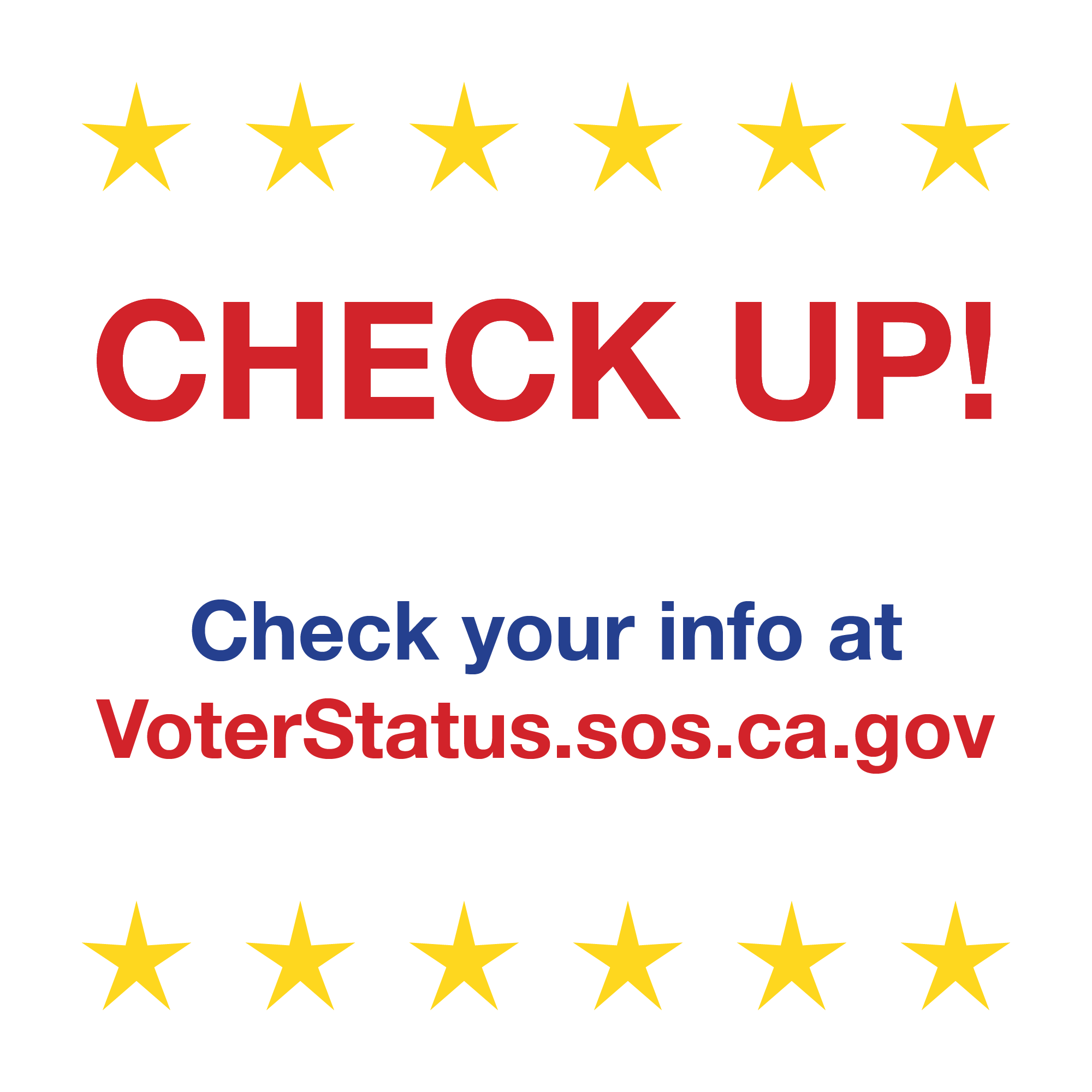 Check your info at VoterStatus.sos.ca.gov