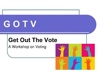 Get Out the Vote; A Workshop on Voting