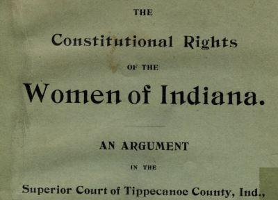 Constitutional Rights Treatise of the Women of Indiana
