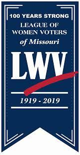 100 YEARS STRONG: LEAGUE OF WOMEN VOTERS OF MISSOURI 1919-2019