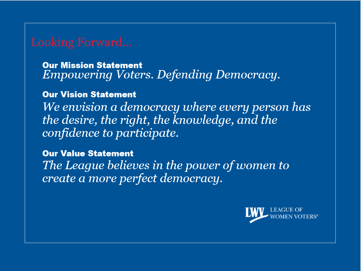 LWV Statements on their mission and vision